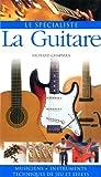 Richard Chapman: La Guitare (French Edition)