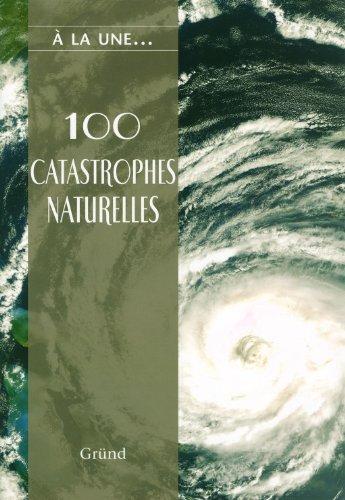 100-catastrophes-naturelles