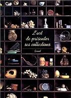 L'ART DE PRESENTER SES COLLECTIONS by…
