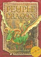 Le peuple Dragon : Avec 4 posters by Leo…