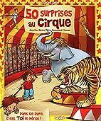 50 surprises au cirque by Jean-Luc Bizien