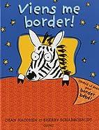 Viens me border! by Hacohen/Scharschmidt