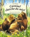 Mangan, Anne: Caramel cherche du miel (French Edition)
