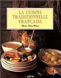 Moine, Marie-Pierre: La Cuisine traditionnelle française (French Edition)