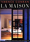 Conran, Terence: La maison (French Edition)