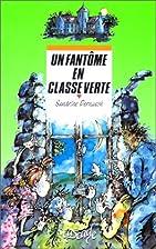 Un fantôme en classe verte by Sandrine…