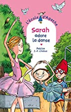Sarah adore la danse (French Edition) by…