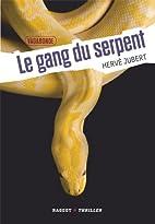 le gang du serpent (vagabonde, t.2) by…