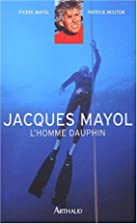 Jacques Mayol, l'homme dauphin by…