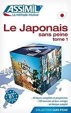 Japonais Sans Peine Tome 1 by Assimil