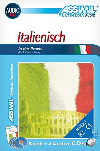 assimil-selbstlernkurs-fur-deutsche-assimil-italienisch-in-der-praxis-lehrbuch-niveau-b2-c1-mit-4-audio-cds-und-240-min-tonaufnahmen