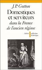 Domestiques et serviteurs dans la France de…