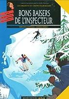 Bons baisers de l'inspecteur by Jean-Louis…