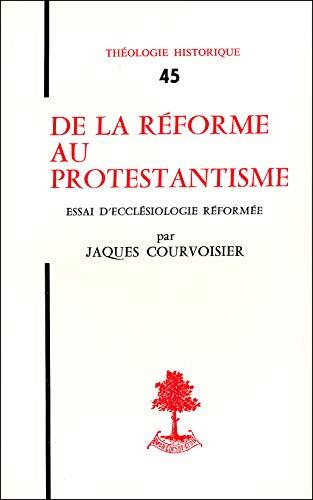 de-la-reforme-au-protestantisme