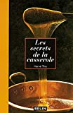 This, Herve: Les Secrets de la casserole (French Edition)
