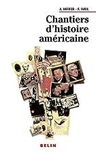 Chantiers d'histoire américaine…