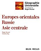 Europes orientales, Russie, Asie centrale by…