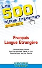 Les 500 sites Internet Français Langue…
