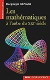 Piergiorgio Odifreddi: Les mathématiques à l'aube du XXIe siècle (French Edition)