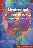 Piergiorgio Odifreddi: Menteur qui comme Ulysse... (French Edition)