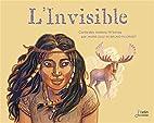 L'invisible: conte des Indiens…