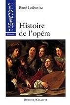 Histoire de l'opéra by René Leibowitz