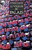 Canin, Ethan: Le voleur du palais (French Edition)