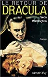 Freda Warrington: Le retour de dracula (French Edition)