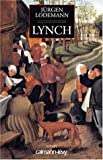 Lodemann, Jürgen: Lynch (French Edition)