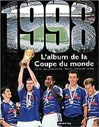 L'album de la Coupe du monde by Guillaume…