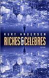 Andersen, Kurt: Riches et Célèbres (French Edition)
