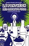 Daniel H. Wilson: Le panthéon des savants fous (French Edition)