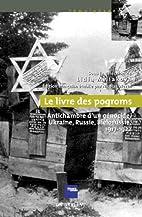 Le Livre des pogroms: Antichambre d'un…