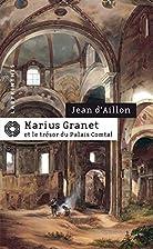 Marius Granet et le trésor du Palais…