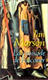 Morson Ian: La Croisade De Falconer