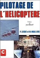Pilotage de l'hélicoptère by Pierre Lefort