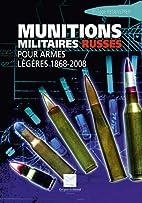 Munitions militaires russes : Pour armes…