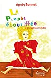 Marie-France Muller: La poupee ebouriffee et le magicien invisible (French Edition)
