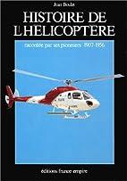 Histoire de l'hélicoptère racontée par…