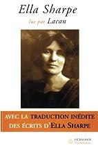 Ella Sharpe lue par Lacan by Marie-Lise…