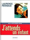 PERNOUD, LAURENCE: J'attends un enfant, édition 2002