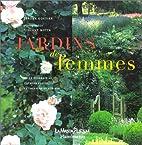 Jardins de femmes by Jérôme Goutier