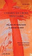 Chemin de croix trinitaire avec Hans Urs von…