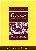 Oman : Une démocratie islamique…