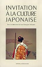 Invitation à la culture japonaise by…