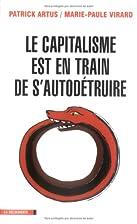 Le capitalisme est en train de…