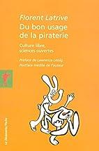 Du bon usage de la piraterie : Culture…
