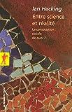 Ian Hacking: Entre science et réalité (French Edition)