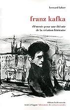 Franz Kafka : Eléments pour une…