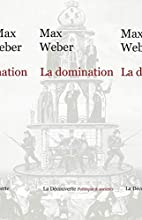 La domination by Max Weber